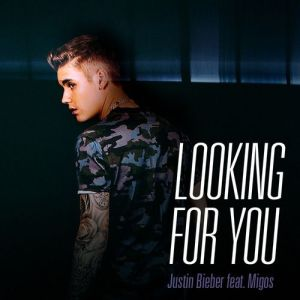 justin bieber looking for you